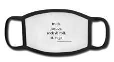 facemask with message truth. justice. rock & roll.